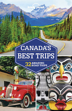 Planet, Lonely - Lonely Planet Canada's Best Trips, ebook