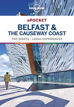 Albiston, Isabel - Lonely Planet Pocket Belfast & the Causeway Coast, ebook