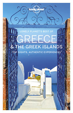 Planet, Lonely - Lonely Planet Best of Greece & the Greek Islands, ebook