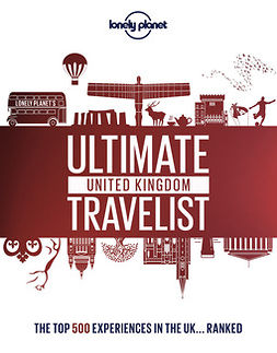 Planet, Lonely - Lonely Planet's Ultimate United Kingdom Travelist, e-kirja