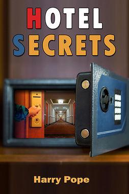 Pope, Harry - Hotel Secrets, ebook