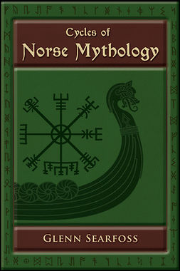 Searfoss, Glenn - Cycles of Norse Mythology, ebook