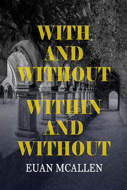 McAllen, Euan - With and Without, Within and Without, ebook