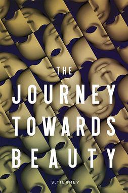 Tierney, Scott - The Jouney Towards Beauty, ebook