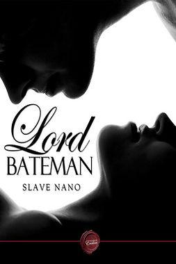 Nano, Slave - Lord Bateman, ebook