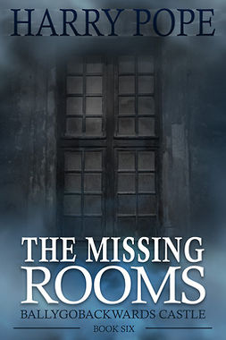 Pope, Harry - The Missing Rooms, ebook