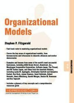 Fitzgerald, Stephen P. - Organizational Models, ebook