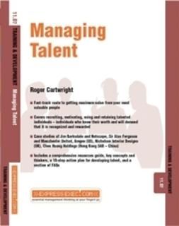 Cartwright, Roger - Managing Talent: Training and Development 11.7, e-kirja