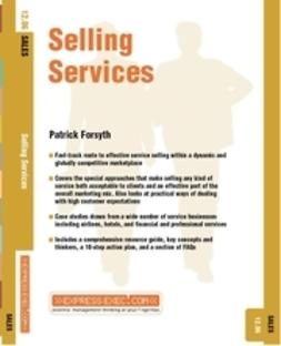 Forsyth, Patrick - Selling Services: Sales 12.06, ebook