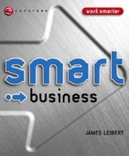 Leibert, James - Smart Business, ebook
