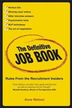 Watson, Anne - The Definitive Job Book: Rules from the Recruitment Insiders, ebook