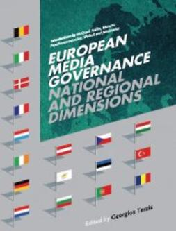 Terzis, Georgios  - European Media Governance: National and Regional Dimensions, e-bok
