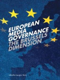 Terzis, Georgios  - European Media Governance: The Brussels Dimension, e-bok