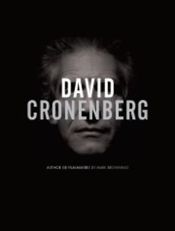 Browning, Mark - David Cronenberg: Author or Film-maker?, ebook