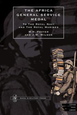 Fevyer, W.H. - Africa General Service Medal, ebook