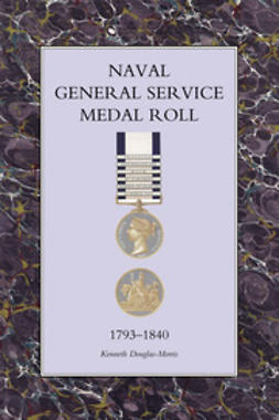 Douglas-Morris, Kenneth - Naval General Service Medal Roll 1793-1840, ebook