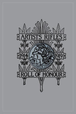 Higham, S. Stagoll - Artists Rifles. Regmental Roll of Honour and War Record 1914-1919, ebook