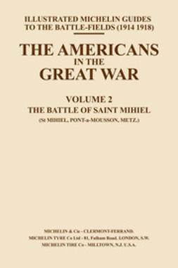 Guides, Michelin - The Americans in the Great War - Vol II, ebook