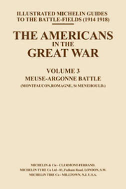 Guides, Michelin - The Americans in the Great War - Vol III, ebook