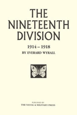 Wyrall, Everard - The Nineteenth Division, ebook