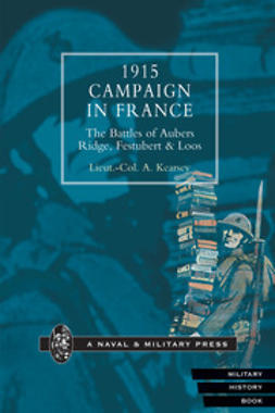 Kearsey, Lieut. Col. A. - 1915 Campaign in France, ebook