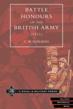 Norman, C. B. - Battle Honours of the British Army (1911), ebook