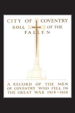 Nowell, Charles - City of Coventry Roll of the Fallen, ebook
