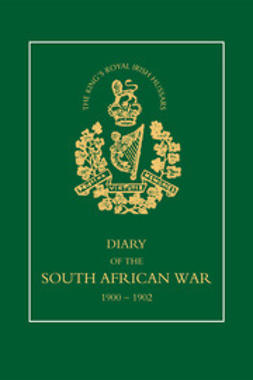 Morton, J. W. - 8th (King's Royal Irish) Hussars — Diary of the South African War, ebook