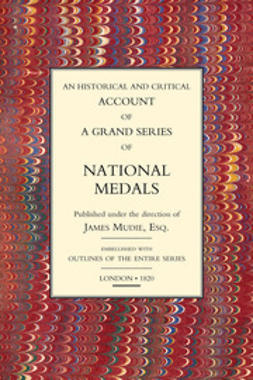 Mudie, James - Historical and Critical Account of a Grand Series of National Medals, ebook