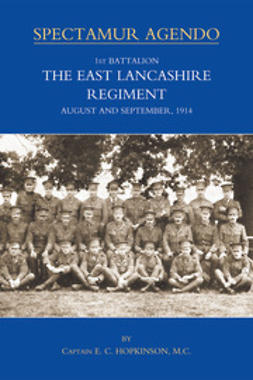 Hopkinson, Capt E.C. - 1st Battalion The East Lancashire Regiment, ebook