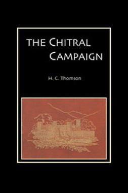 Thomson, H. C. - The Chitral Campaign, ebook
