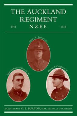 Burton, 2/Lieut. O. E. - The Auckland Regiment, e-kirja