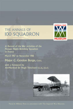 Burge, Major C. Gordon - The Annals of 100 Squadron, e-bok