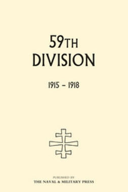 Bradbridge, Lt Col E.U. - 59th Division: 1915-1918, e-bok