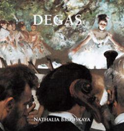 Brodskaya, Nathalia - Degas, e-kirja