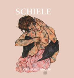 Angoh, Stéphanie - Schiele, ebook