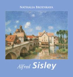 Brodskaya, Nathalia - Sisley, ebook