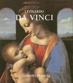 Séailles, Gabriel - Leonardo Da Vinci, ebook