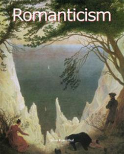 Rosenthal, Léon - Romanticism, ebook