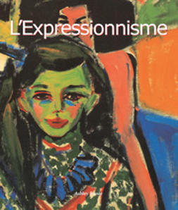 Bassie, Ashley - L'Expressionnisme, e-bok