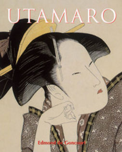 Goncourt, Edmond de - Utamaro, ebook