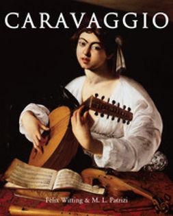 Patrizi, M.L. - Caravaggio, e-bok