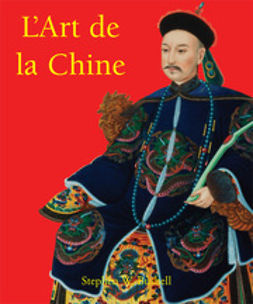 Bushell, Stephen W. - L'Art de la Chine, ebook