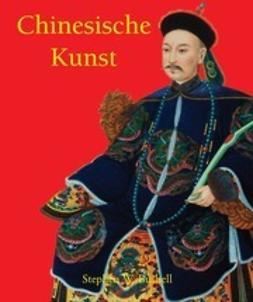 Bushell, Stephen W. - Chinesische Kunst, ebook