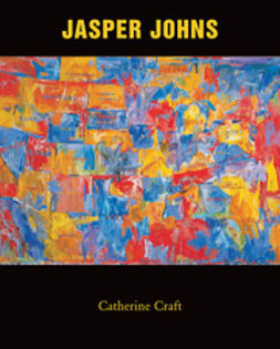 Craft, Catherine - Jasper Johns, e-kirja