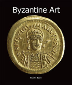 Bayet, Charles - Byzantine Art, ebook