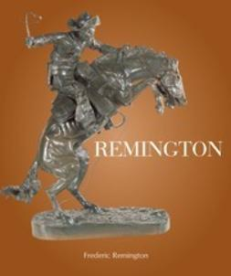 Remington, Frederic - Remington, ebook