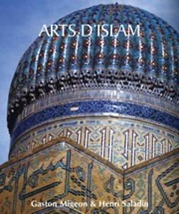 Henri, Saladin - Arts d'Islam, ebook