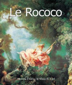 Carl, Klaus - Le Rococo, ebook
