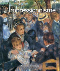 Carl, Klaus - L'Impressionnisme, e-bok